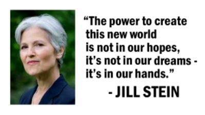 Quote by Dr. Jill Stein
